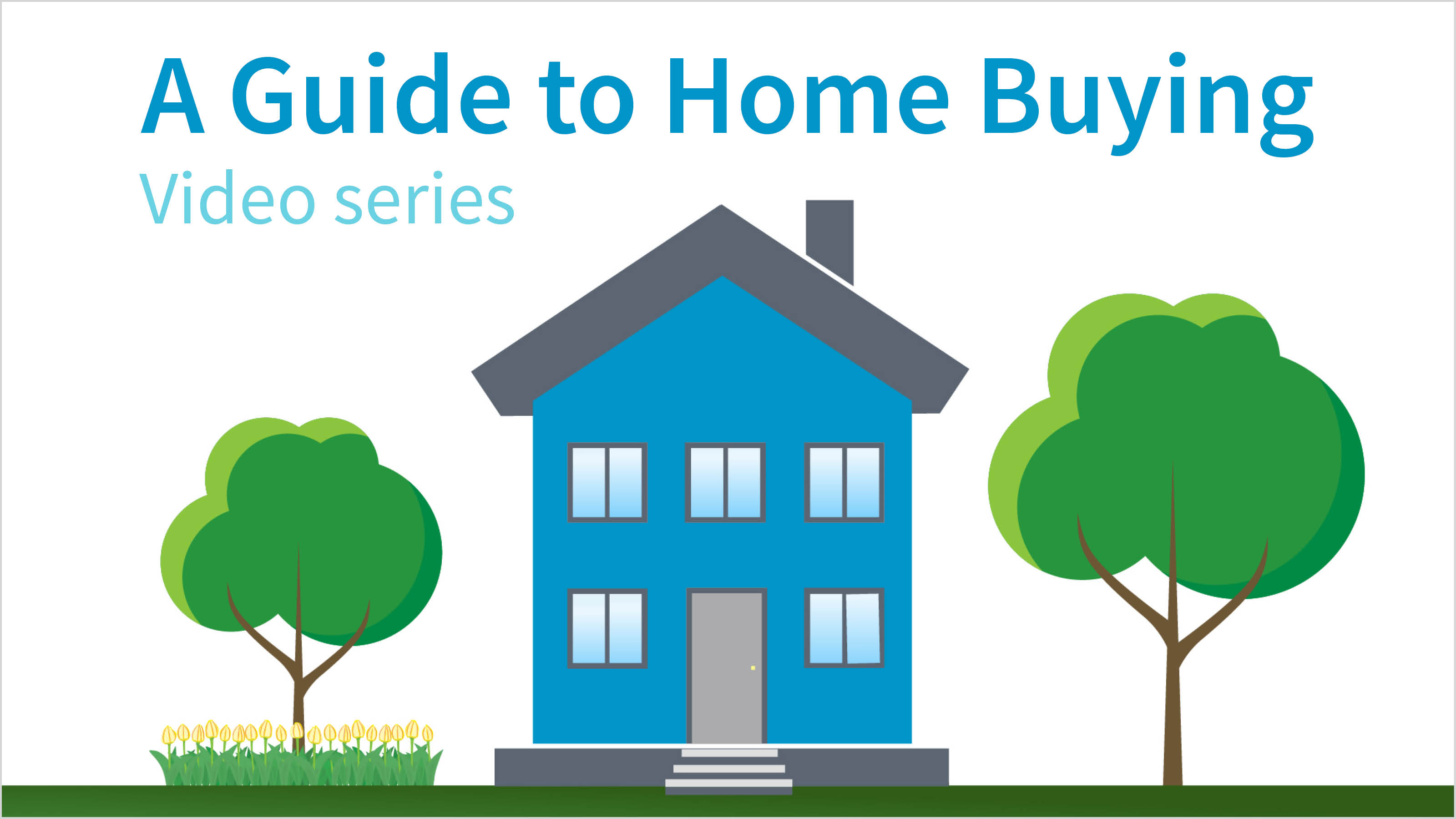 guide to home buying video series logo