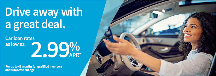 Drive away with a great rate. Car loan rates as low as 2.99% APR.
